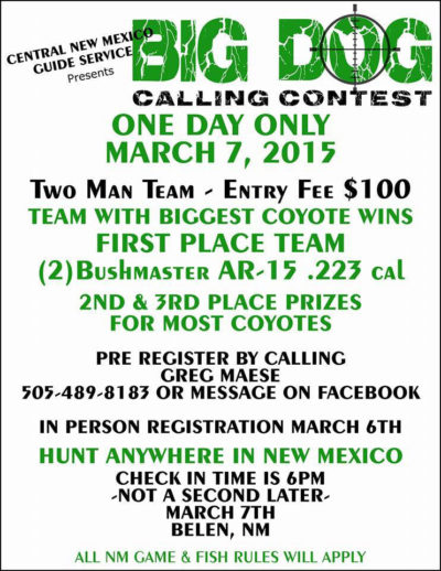 A poster for New Mexico's Big Dog Calling Contest, which has prizes for the biggest and most coyotes killed.